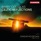 Barry Douglas Looks to Ireland with Celtic Reflections